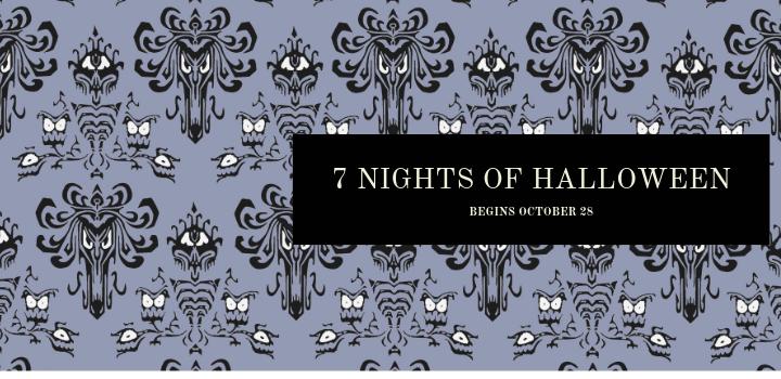 7 Nights of Halloween